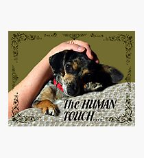 The Human Touch Photographic Print