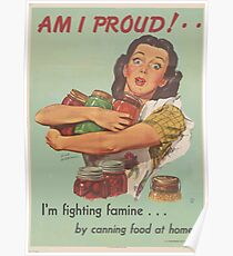 United States Department of Agriculture Poster 0022 Am I Proud I'm Fighting Famine by Canning Food at Home Poster
