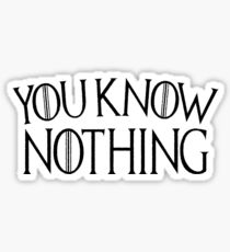 Game of Thrones You Know Nothing - Distressed Sticker