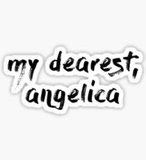 my dearest, angelica  Sticker