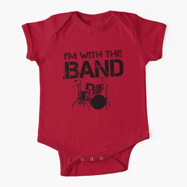 I'm With The Band - Drum Set (Black Lettering) Short Sleeve Baby One-Piece