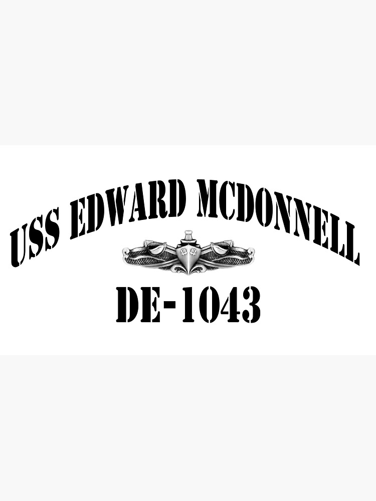 USS EDWARD MCDONNELL (DE-1043) SHIP'S STORE by militarygifts