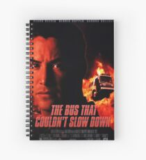 The Bus That Couldn't Slow Down Spiral Notebook