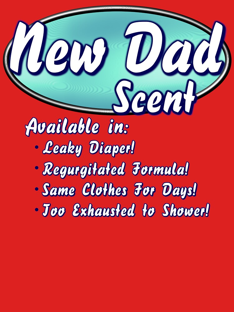 New Dad Scent by BlueEyedDevil