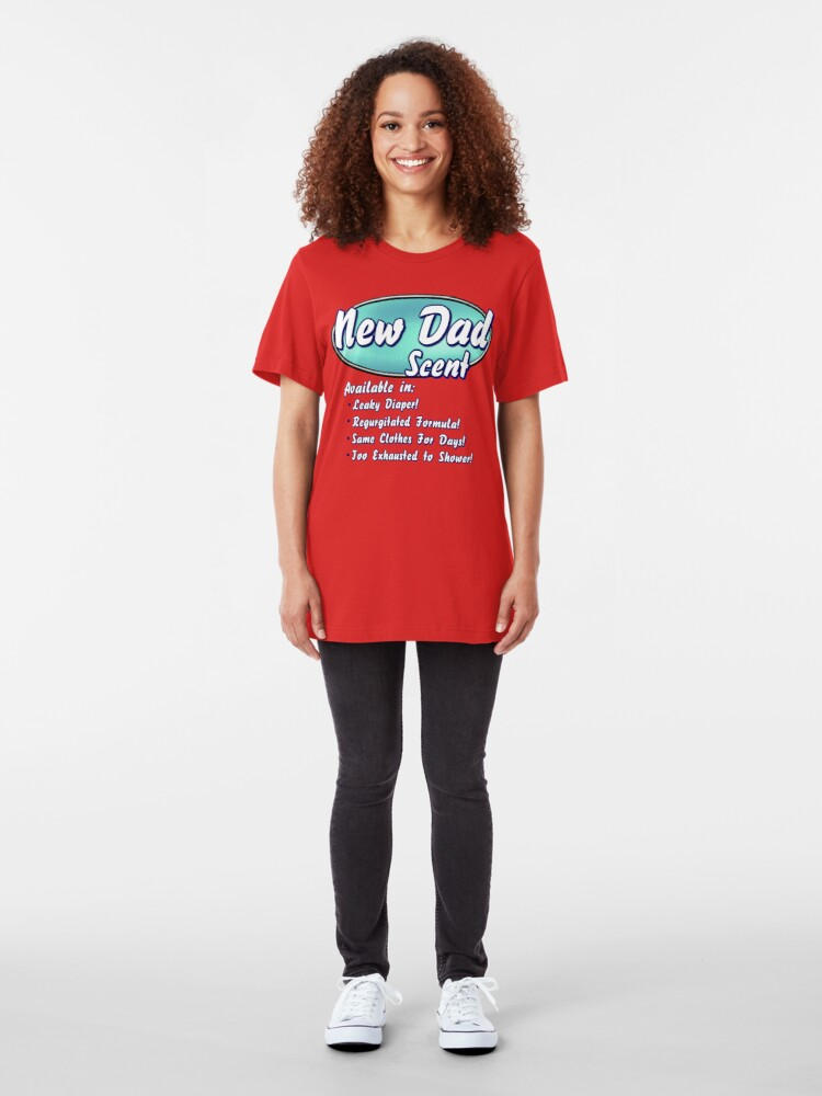 Alternate view of New Dad Scent Slim Fit T-Shirt