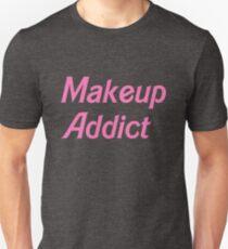 Makeup Addict Unisex T-Shirt