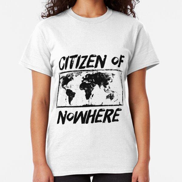 Citizen of Nowhere - v3 Classic T-Shirt