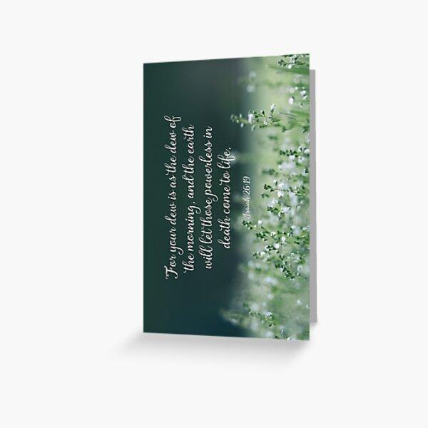 Isaiah 26:19 Greeting Card