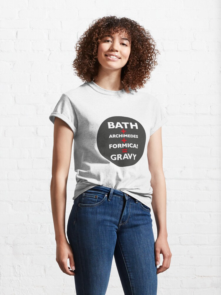 Alternate view of Red Dwarf Bath+Archimedes+formica=gravy Classic T-Shirt