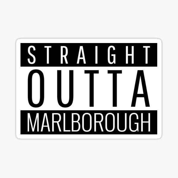 Straight Outta Marlborough Massachusetts  Sticker