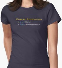 Public Education - A Civil Right Womens Fitted T-Shirt