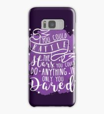You Could Rattle The Stars Samsung Galaxy Case/Skin