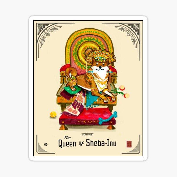 Queen of Sheba-Inu Sticker