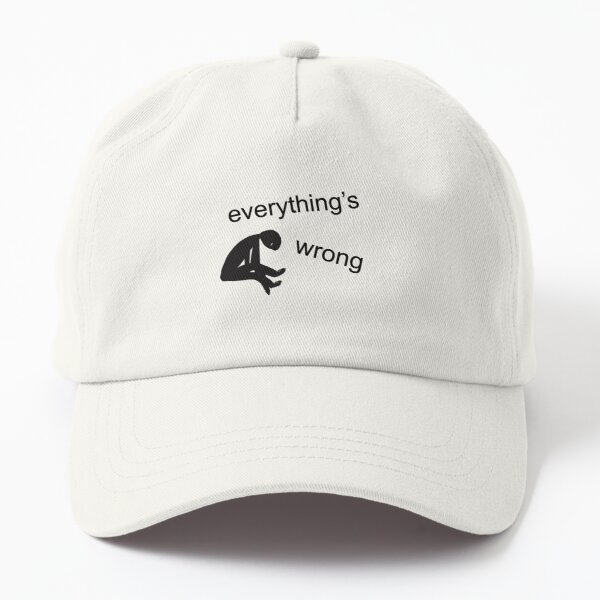 Everything's wrong | Mental Health Awareness | Cartoons for Depression Dad Hat