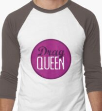 Drag Queen Men's Baseball ¾ T-Shirt