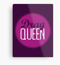 Drag Queen Metal Print