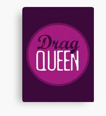 Drag Queen Canvas Print