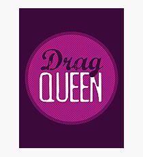 Drag Queen Photographic Print