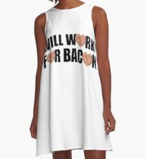 Will Work for Bacon A-Line Dress