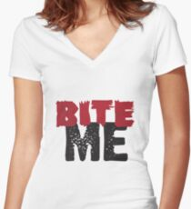 Bite Me Women's Fitted V-Neck T-Shirt