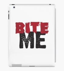 Bite Me iPad Case/Skin