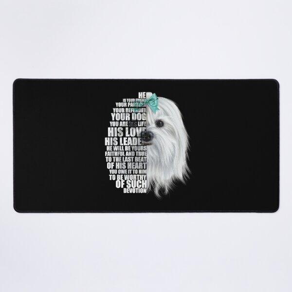 Maltese dog cute drawing inspirational quotes gift for Maltese dog lover  Desk Mat