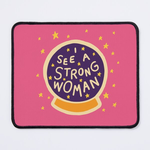 I see a strong woman Mouse Pad