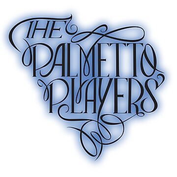 «The Palmetto Players» par baylorlupone