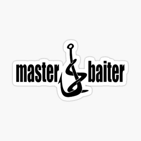 Master baiter Sticker