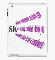 STANA KATIC QUOTE CHILDISH iPad Case/Skin