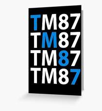 TM87 Greeting Card