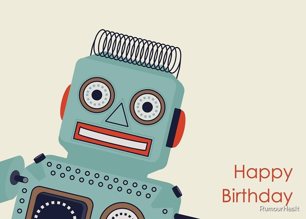 Robot Birthday Card  by RumourHasIt
