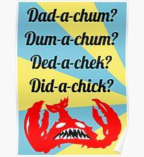 Lobstrosity Dad-a-Chum Poster