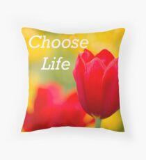 choose life  Throw Pillow