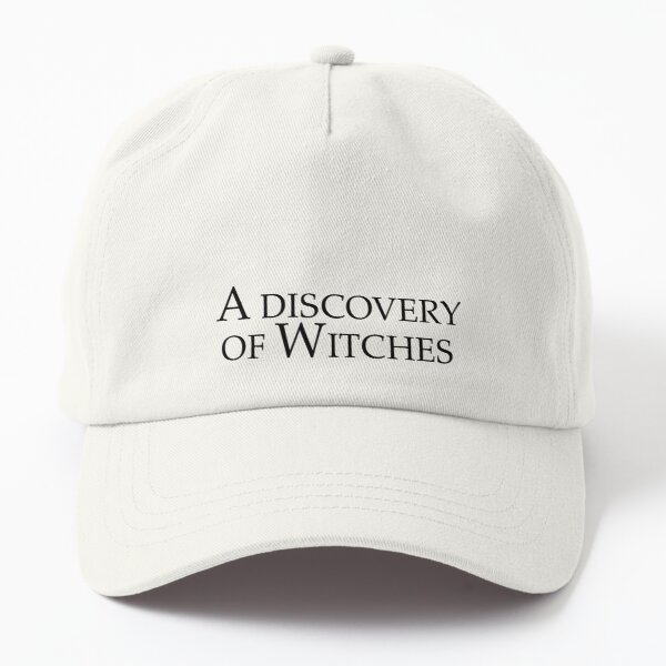 A Discovery of Witches Dad Hat