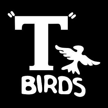 T Birds from Grease by zakarsia