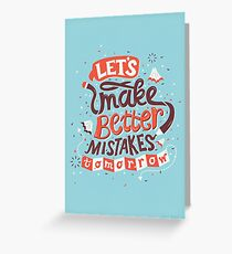 Better Mistakes Greeting Card