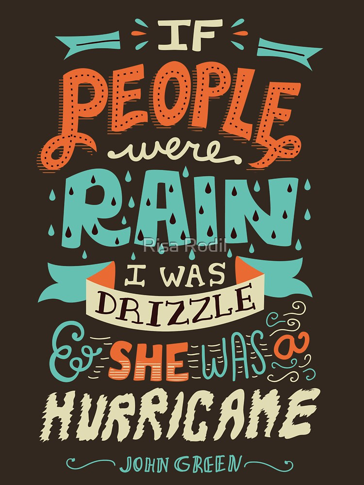 If People Were Rain, I Was Drizzle & She Was a Hurricane | Unisex T-Shirt