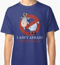 Bill murray cubs shirt - I Ain't Afraid Of No Goat Shirts Classic T-Shirt