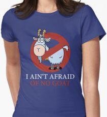 Bill murray cubs shirt - I Ain't Afraid Of No Goat Shirts Women's Fitted T-Shirt