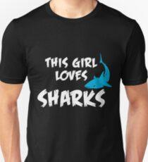 This girl loves Sharks Unisex T-Shirt
