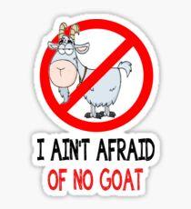 No Goats Scare ME! Sticker