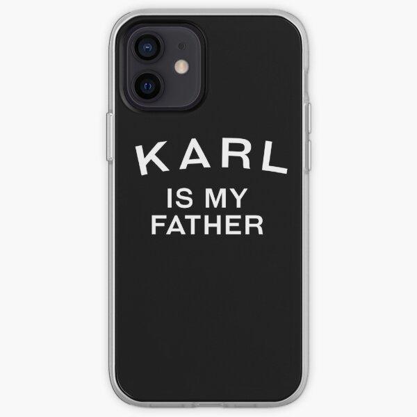 KARL EST MON PÈRE. Coque souple iPhone