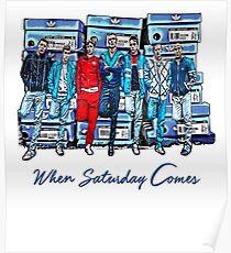 When Saturday Comes Poster