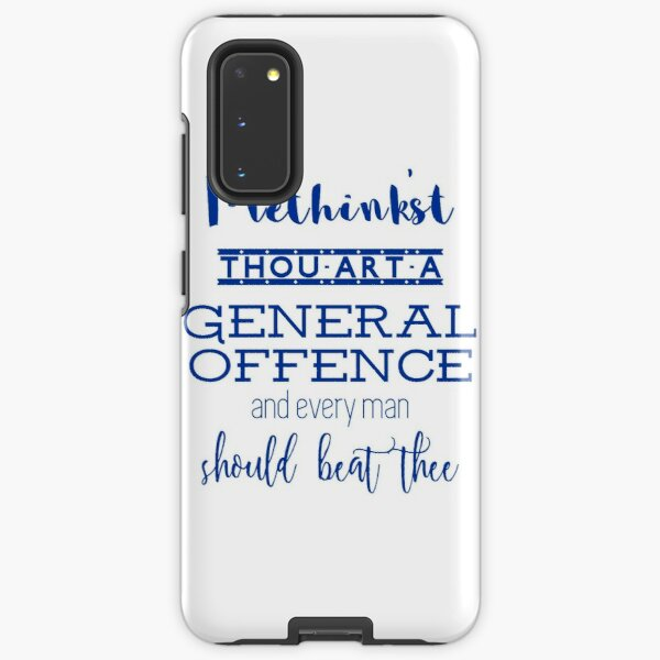 """""""Thou art a general offence"""" Shakespeare insult Samsung Galaxy Tough Case"""