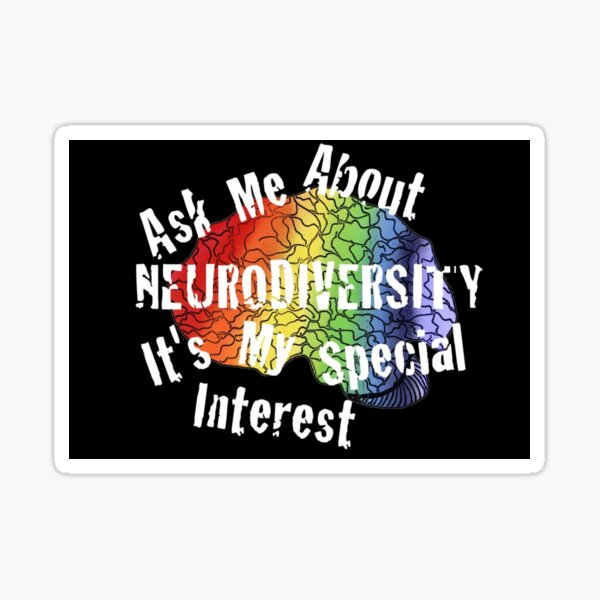 Ask me about Neurodiversity... Sticker