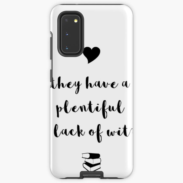 """""""A plentiful lack of wit"""" Shakespeare insult Samsung Galaxy Tough Case"""