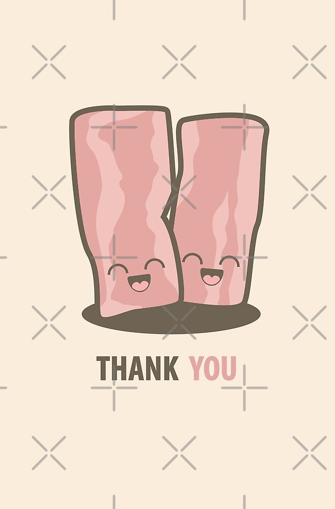Happy Kawaii Bacon Thank You Card by Lisa Marie Robinson