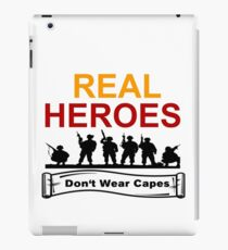 ARMED FORCES: REAL HEREOS DON'T WEAR CAPES iPad Case/Skin