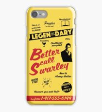 Better Call Swarley iPhone Case/Skin